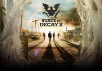 «State of Decay 2»
